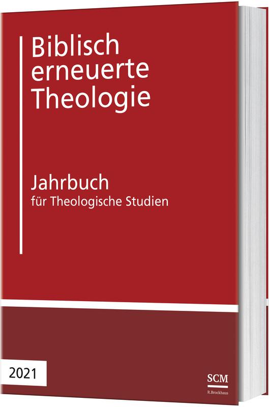 Biblisch erneuerte Theologie