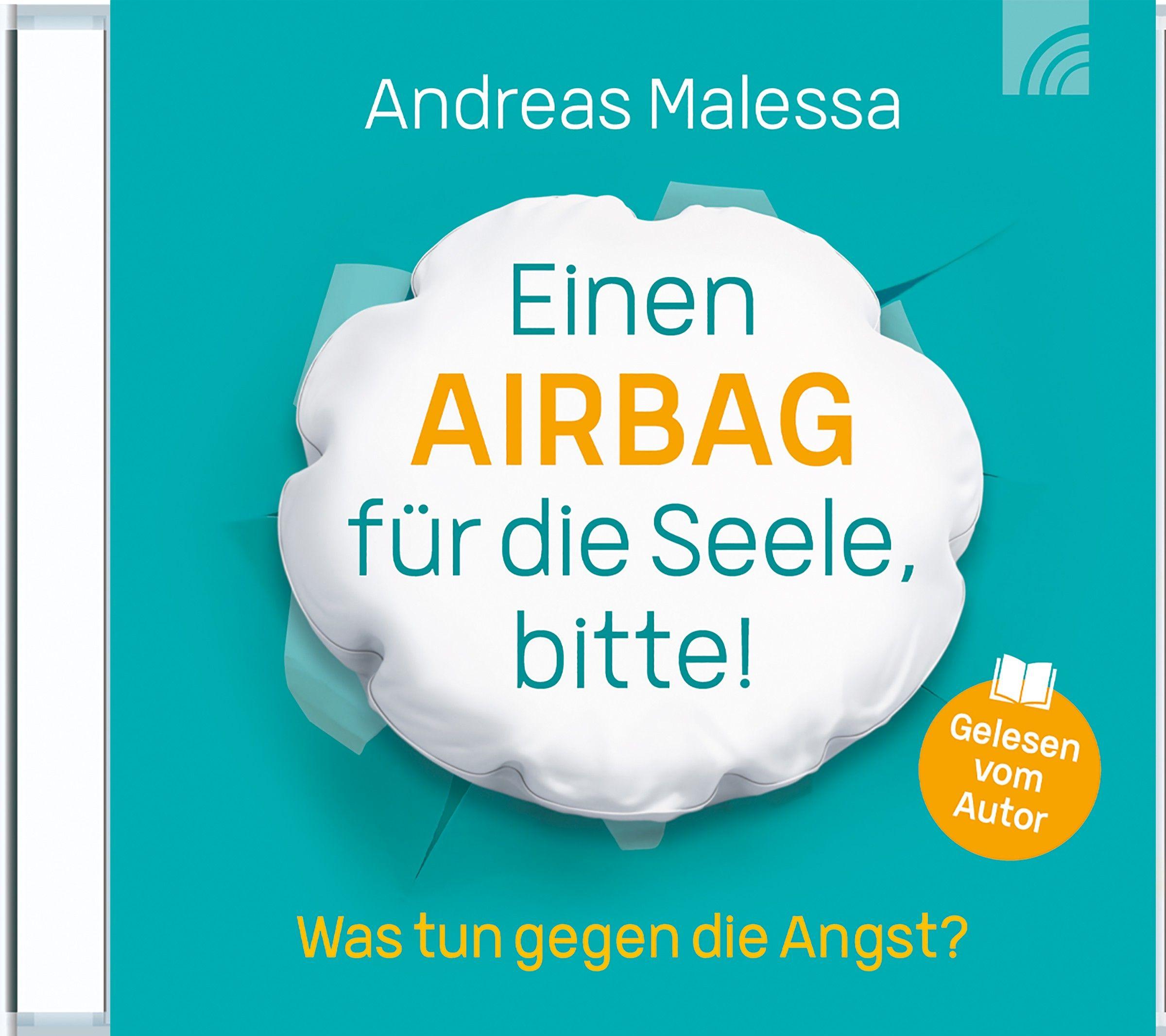 Einen Airbag für die Seele, bitte! - Hörbuch