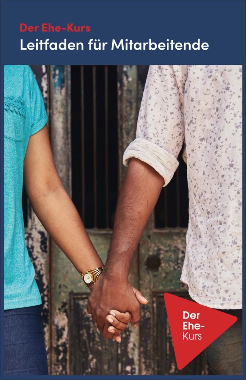Der Ehe-Kurs - Leitfaden für Mitarbeitende