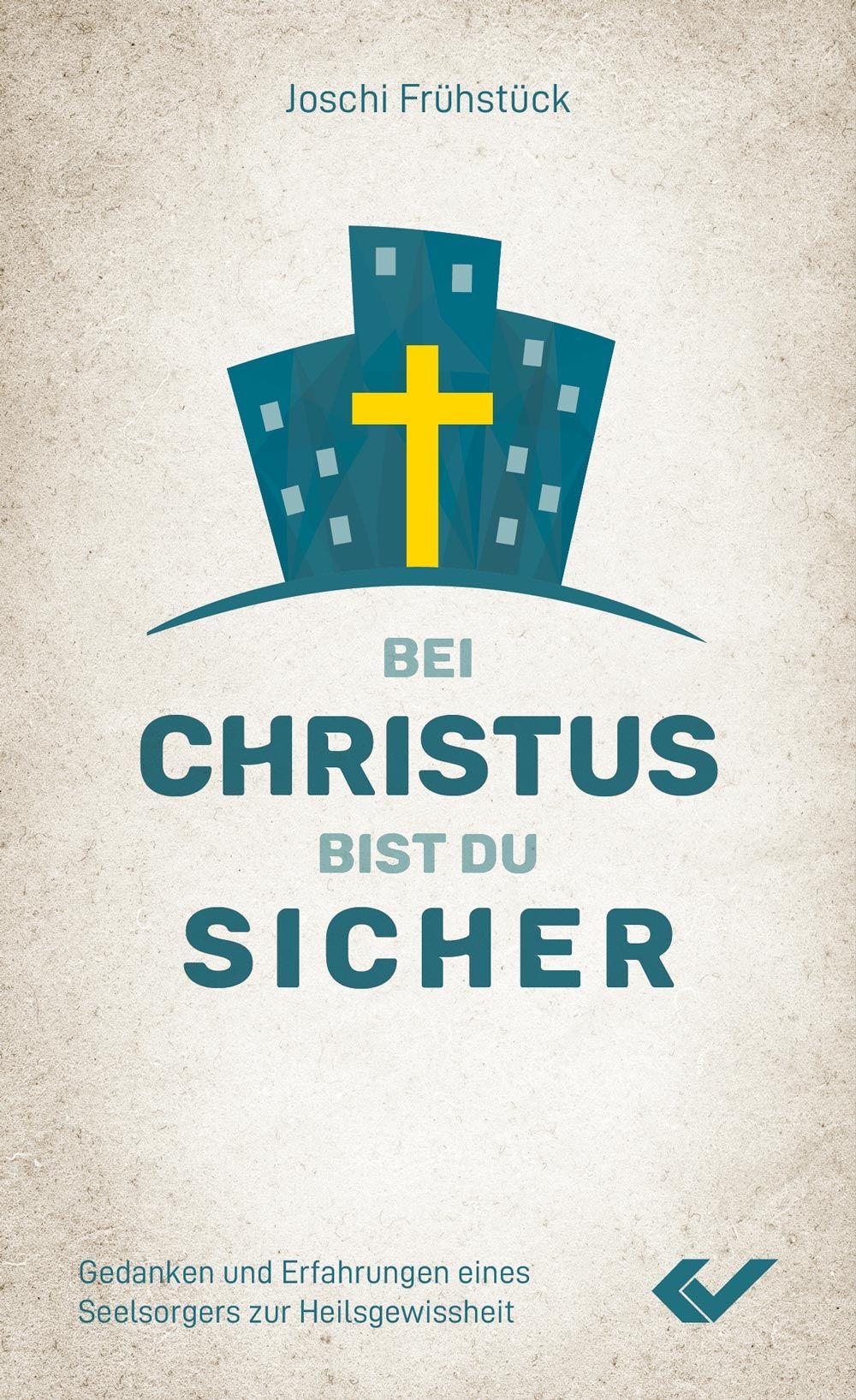 Bei Christus bist du sicher