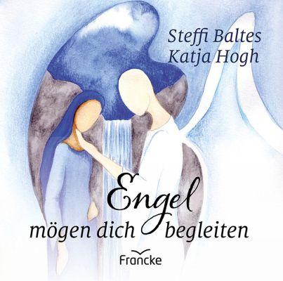 Engel mögen dich begleiten