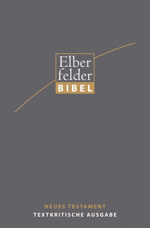 Elberfelder Bibel - NT, Textkritische Ausgabe