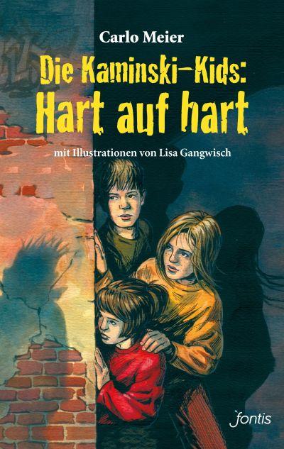 Die Kaminski-Kids: Hart auf hart (3)