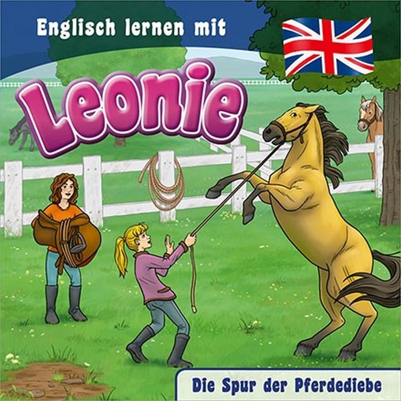 Englisch lernen mit Leonie - Die Spur der Pferdediebe