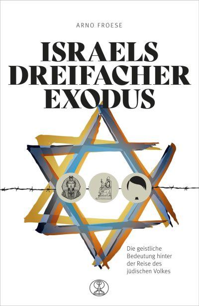 Israels dreifacher Exodus