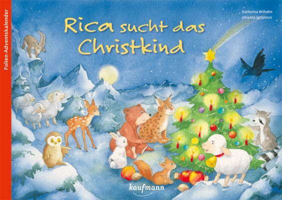 Rica sucht das Christkind  - Adventskalender