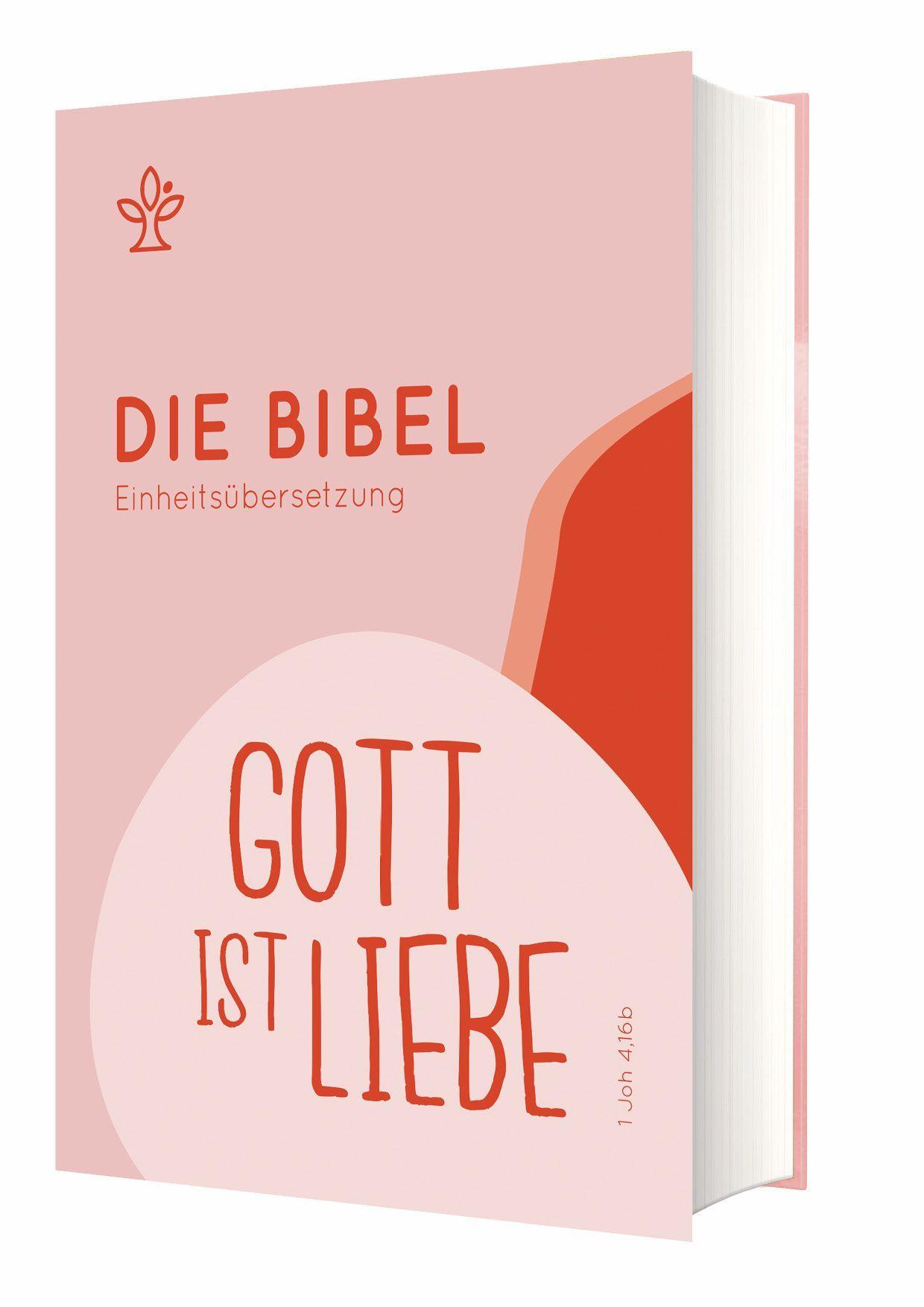 """Die Bibel - Einheitsübersetzung - Schulbibel """"Gott ist Liebe"""""""