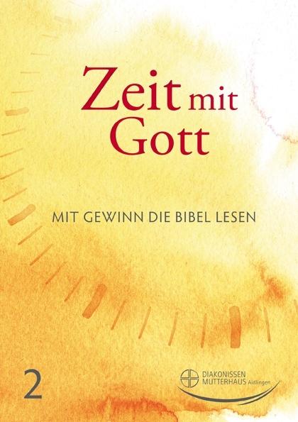 Zeit mit Gott 2. Quartal 2021 - Standard