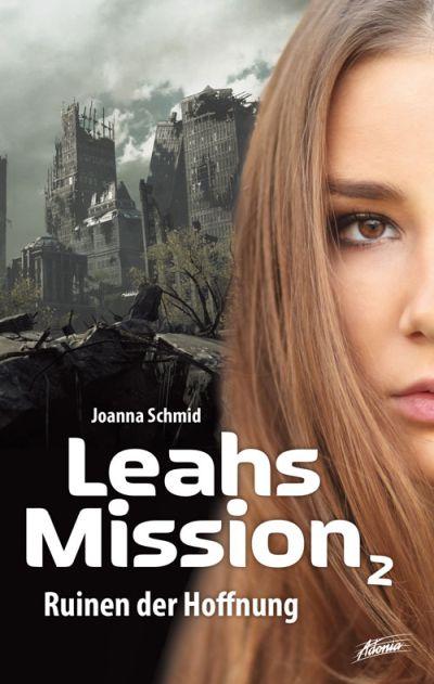Leahs Mission 2 - Ruinen der Hoffnung