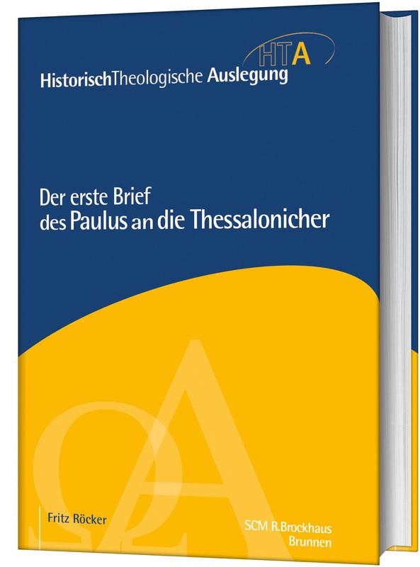 Der erste Brief des Paulus an die Thessalonicher