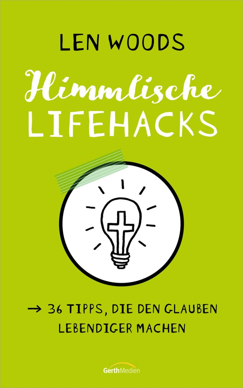 Himmlische Lifehacks