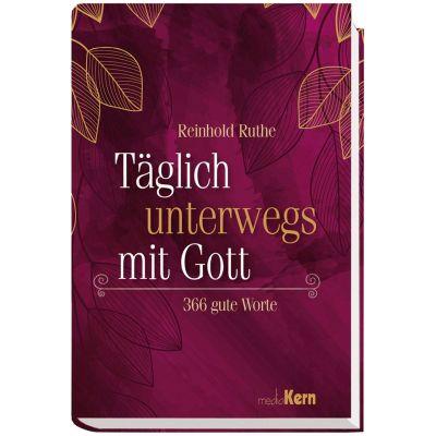 Täglich unterwegs mit Gott